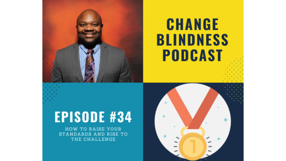 raise your standards, mindset podcast