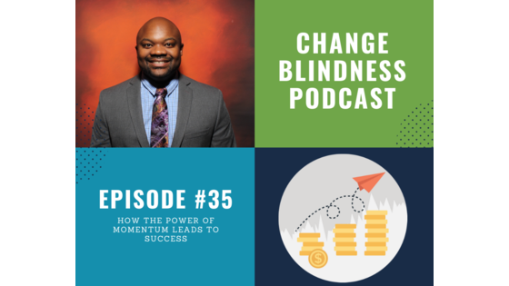build momentum, mindset podcast, momentum